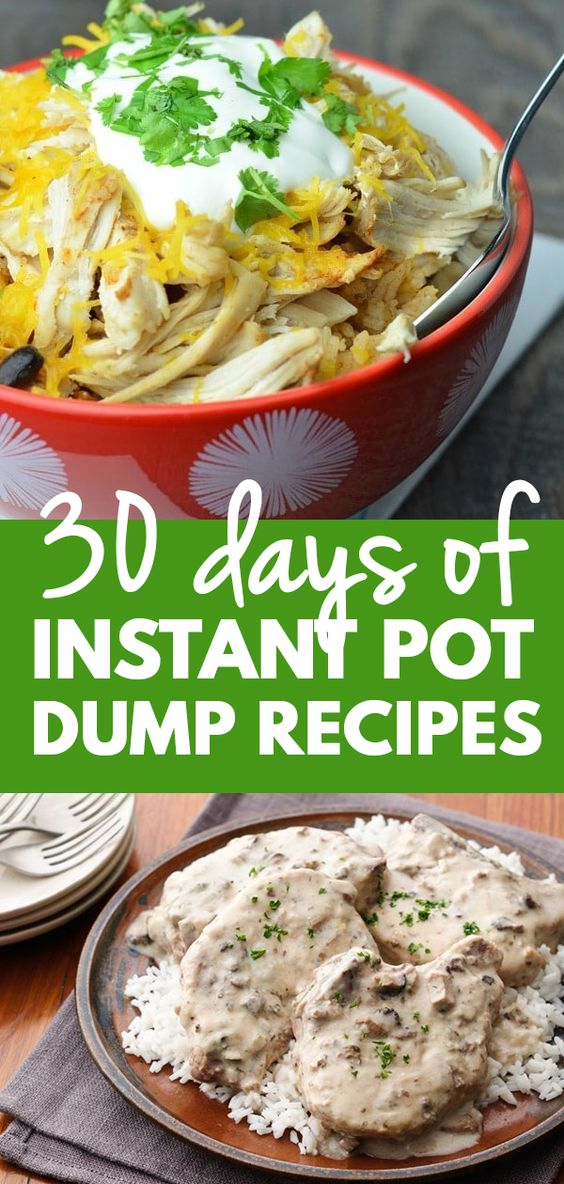 a collage of two different meals with title text reading 30 days of Instant Pot Dump Recipes