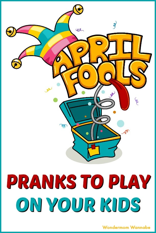 Delight your kids on April Fool's Day with these fun and harmless pranks. #aprilfools #familyfun  via @wondermomwannab