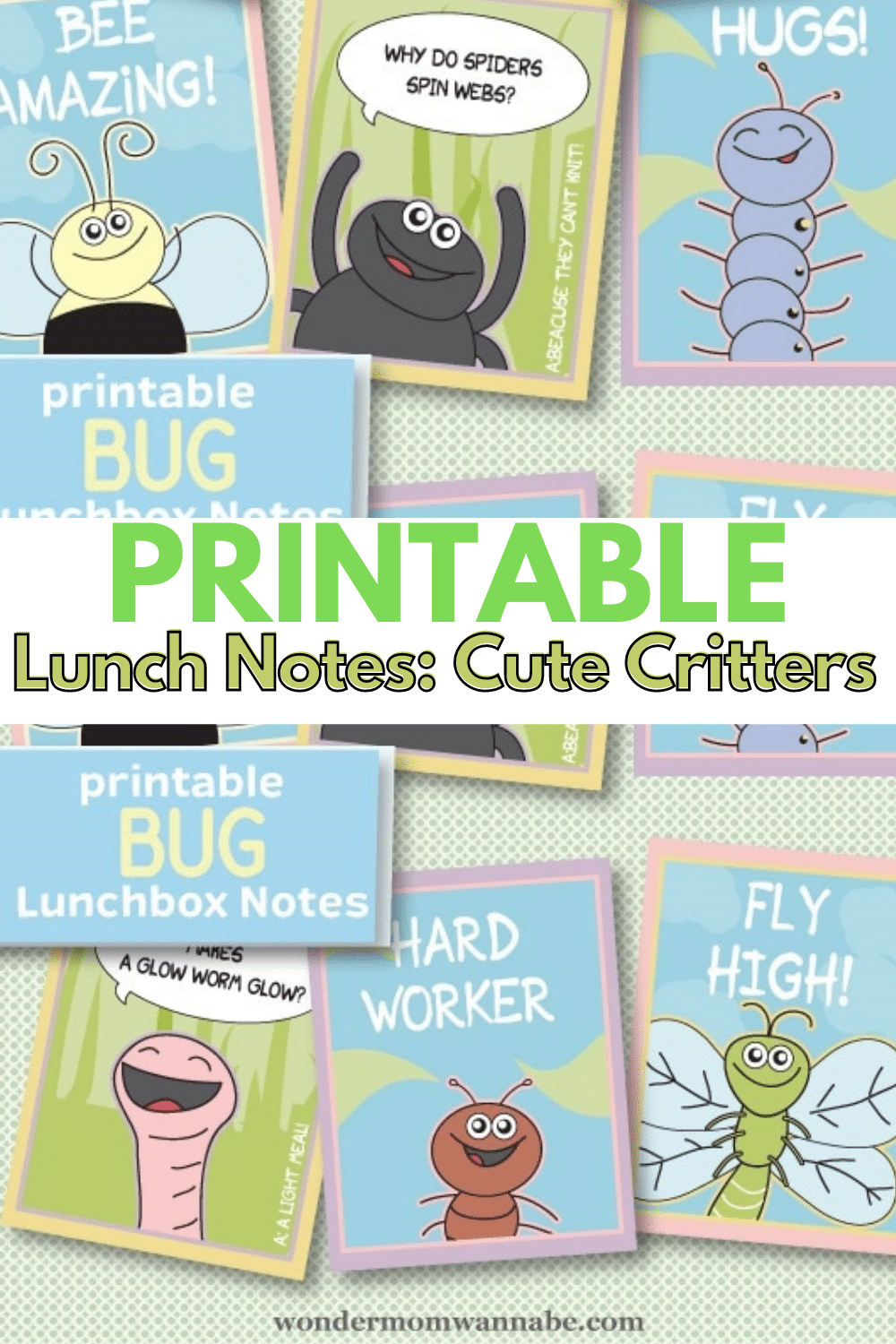 These printable lunch notes are super cute and an easy way to brighten your child's day! #printables #lunchnotes #parenting via @wondermomwannab