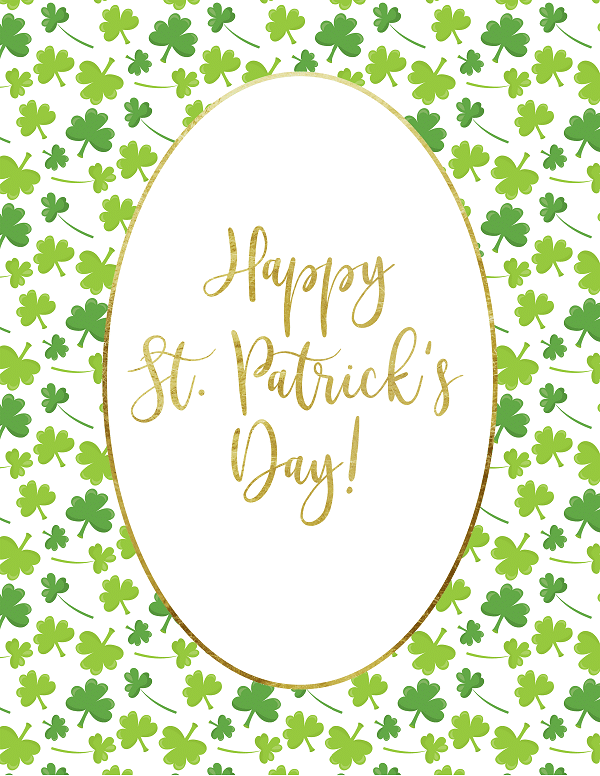 a printable with shamrocks on it and a white oval in the center with gold lettering reading Happy St. Patrick's Day!