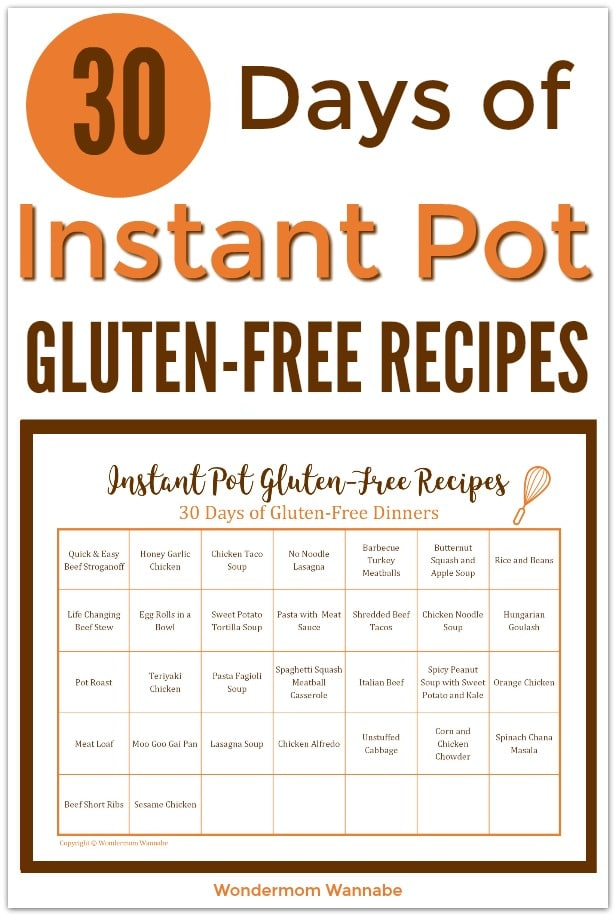 A full month of gluten-free recipes you can make in your Instant Pot! #instantpot #pressurecooker #glutenfree via @wondermomwannab