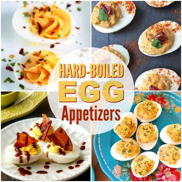 a collage of four different appetizers using hard boiled eggs with title text reading Hard-Boiled Egg Appetizers