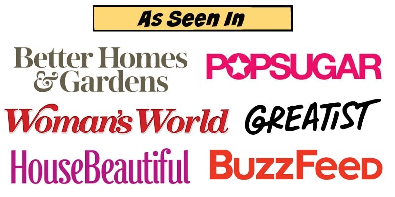 Text reading As Seen In Better Homes & Gardens, Popsugar, Woman's World, Greatist, HouseBeautiful, BuzzFeed