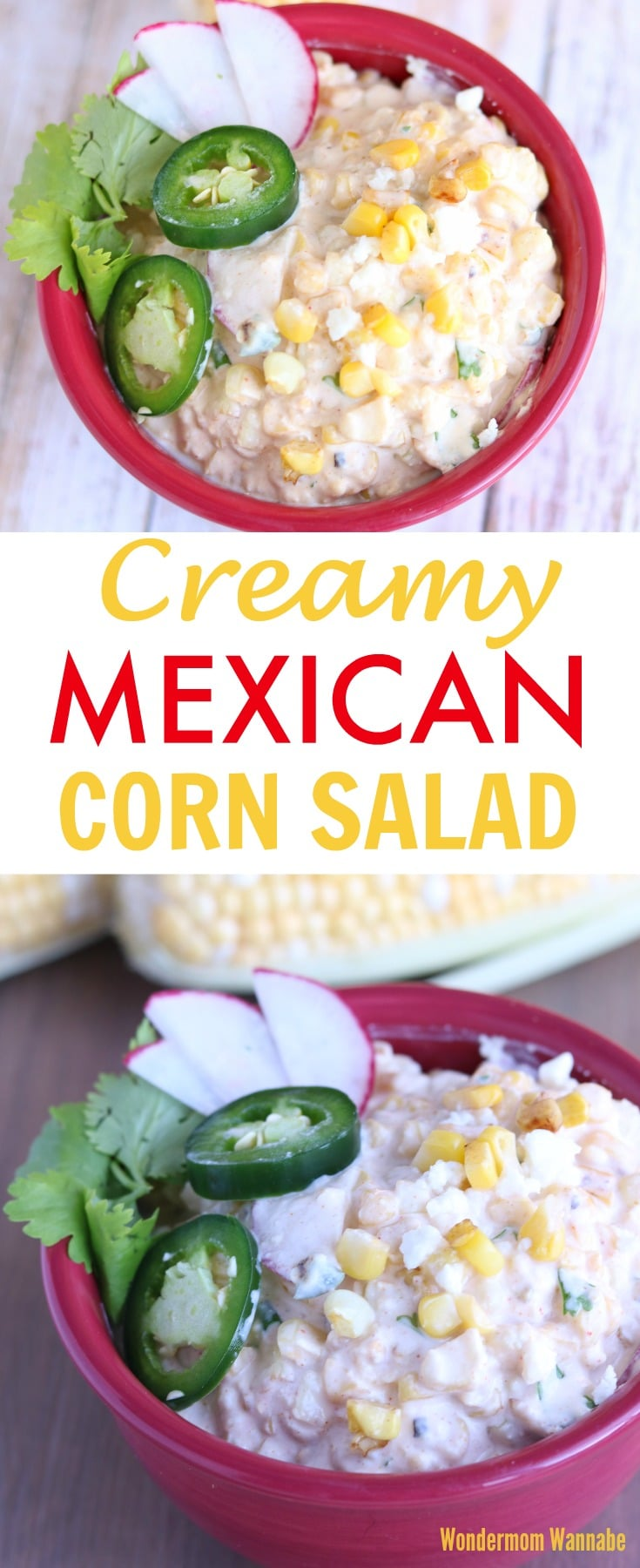 a collage of mexican corn salad in a red bowl on either a brown table or a gray kitchen counter with title text reading Creamy Mexican Corn Salad