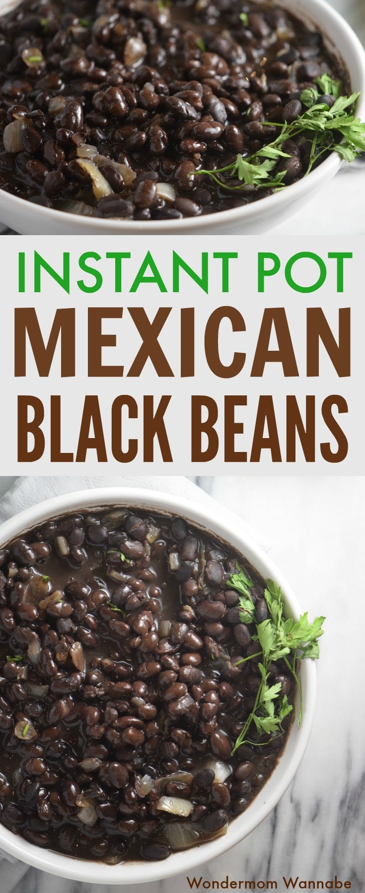 a collage of black beans in a white bowl on a kitchen counter with title text reading Instant Pot Mexican Black Beans