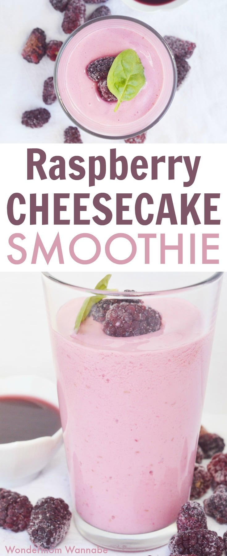 collage of overhead and side views of a raspberry cheesecake smoothie in a glass topped with two frozen raspberries and a green leaf surrounded by frozen raspberries and a white bowl of liquid raspberries on a white table with title text reading Raspberry Cheesecake Smoothie