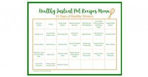 31 Day Menu of Healthy Instant Pot Recipes