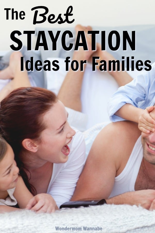 These are the perfect family staycation ideas - mostly free, easy to do, lots of fun! #familyfun #staycation via @wondermomwannab