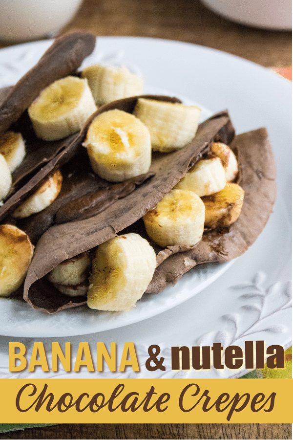 Banana and Nutella Chocolate Crepes