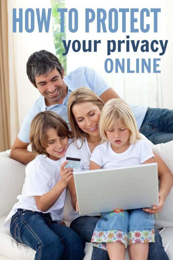 A mom, dad, boy and girl sitting on a couch looking at a lap top with title text reading How to Protect Your Privacy Online