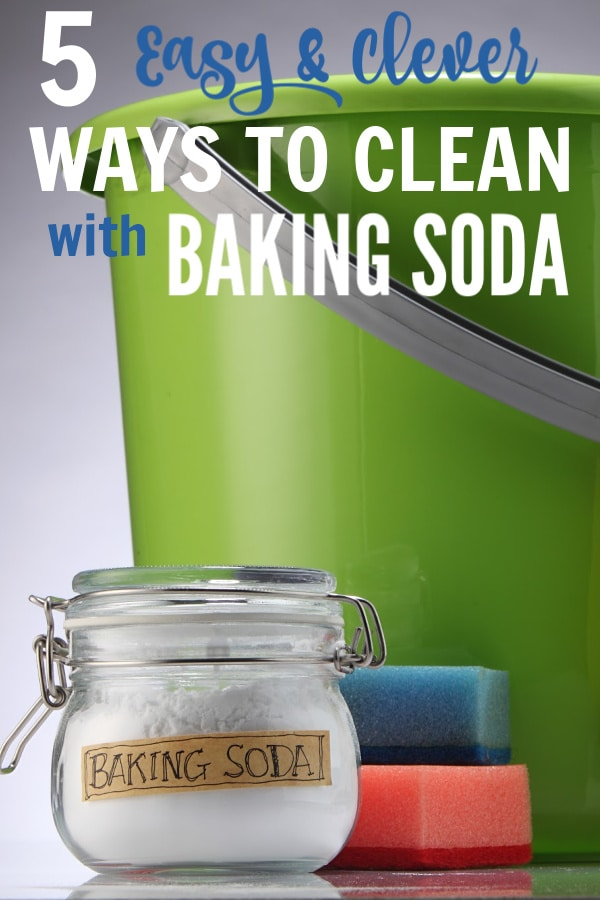 a green bucket next to a glass jar of baking soda, and a red and blue sponge on a gray background with title text reading 5 Easy & Clever Ways to Clean with Baking Soda