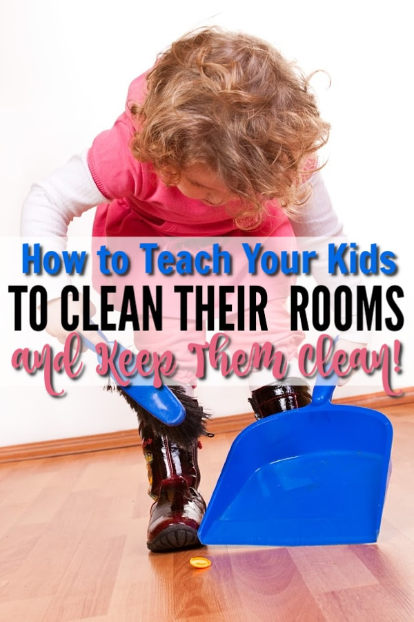 How to Teach Your Kids to Clean Their Rooms
