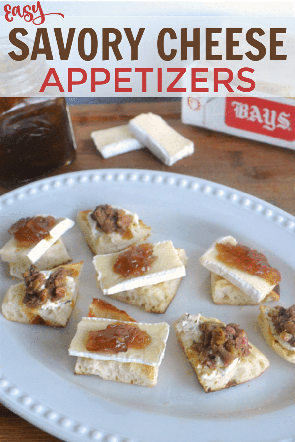 a plate of cut up English muffins topped with cheese and jam or olive tapenade next to a jar of jam, slices of cheese and box of Bays english muffins on a wood table with title text reading Easy Savory Cheese Appetizers