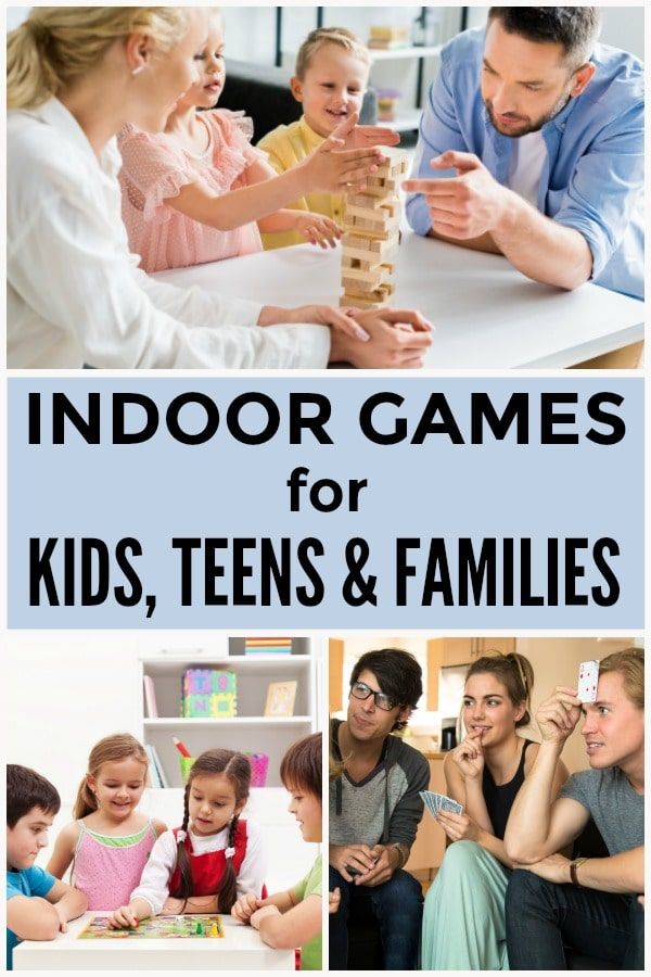 a collage of a family, young kids and teens playing games with title text reading Indoor Games For Kids, Teens, And Families