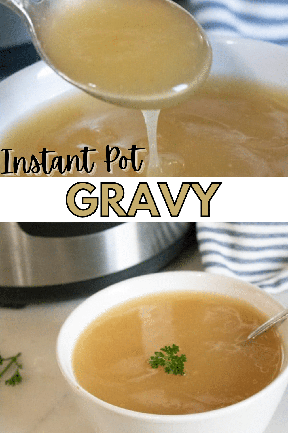 Two great reasons to make Instant Pot Gravy -- fewer dirty dishes + gravy stays warms until you're ready to serve it! #Thanksgiving #InstantPot #recipes #gravy via @wondermomwannab