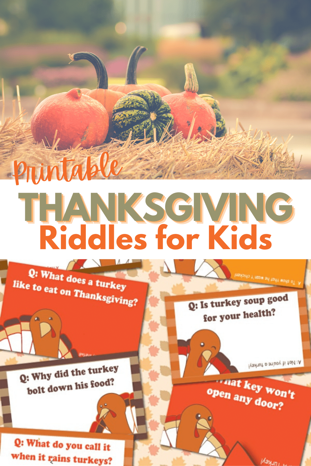 These funny printable Thanksgiving riddles are perfect for kids! Sneak them into their lunchboxes the week leading up to Thanksgiving or use them as place cards at the dinner table. #Thanksgiving #printables #kidjokes via @wondermomwannab