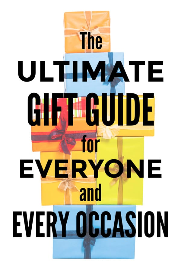 The Ultimate Gift Guide for Everyone and Every Occasion