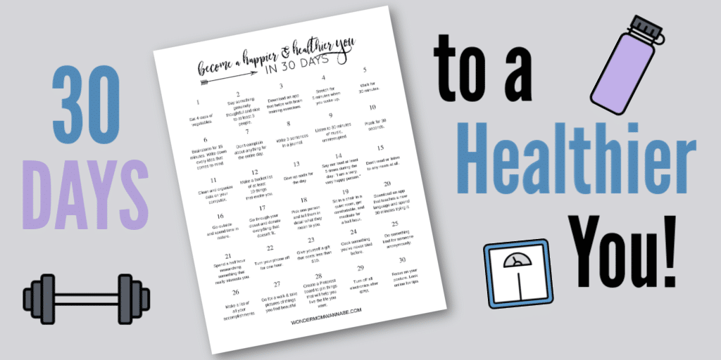 a graphic with a printable and text reading 30 Days to a Healthier You