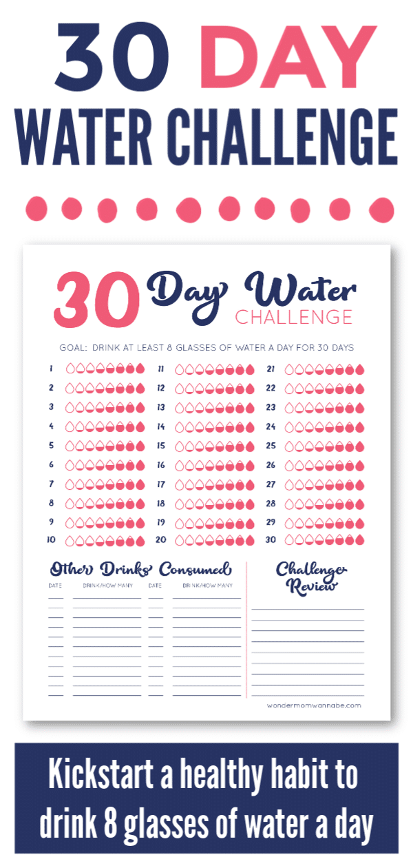 a printable 30 Day Water Challenge with title text reading 30 Day Water Challenge and text at the bottom reading Kickstart a healthy habit to drink 8 glasses of water a day