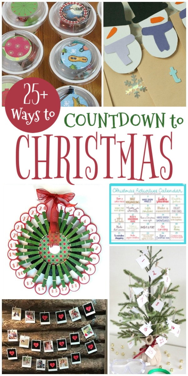 a collage of Christmas ideas with title text reading 25+ Ways to Countdown to Christmas