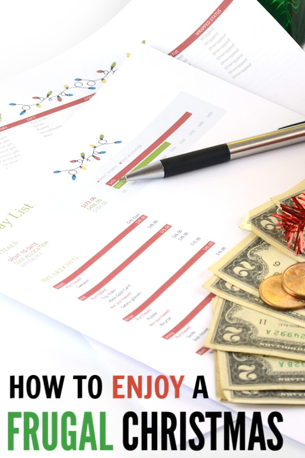 financial printables with a pen and money on them with title text reading How to Enjoy a Frugal Christmas