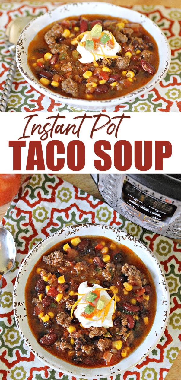 Instant Pot Taco Soup is one of the yummiest and easiest dinners ever! All the delicious taste of tacos in the form of a hot, satisfying bowl of soup! #souprecipes #tacos #instantpot #pressurecooker via @wondermomwannab