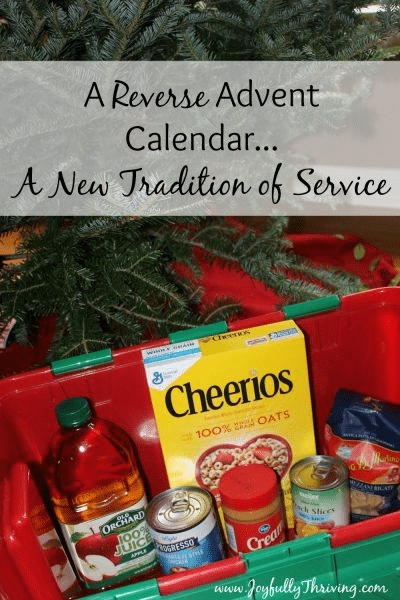 a plastic tub filled with canned goods with a Christmas tree in the background with title text reading A Reverse Advent Calendar A New Tradition of Service