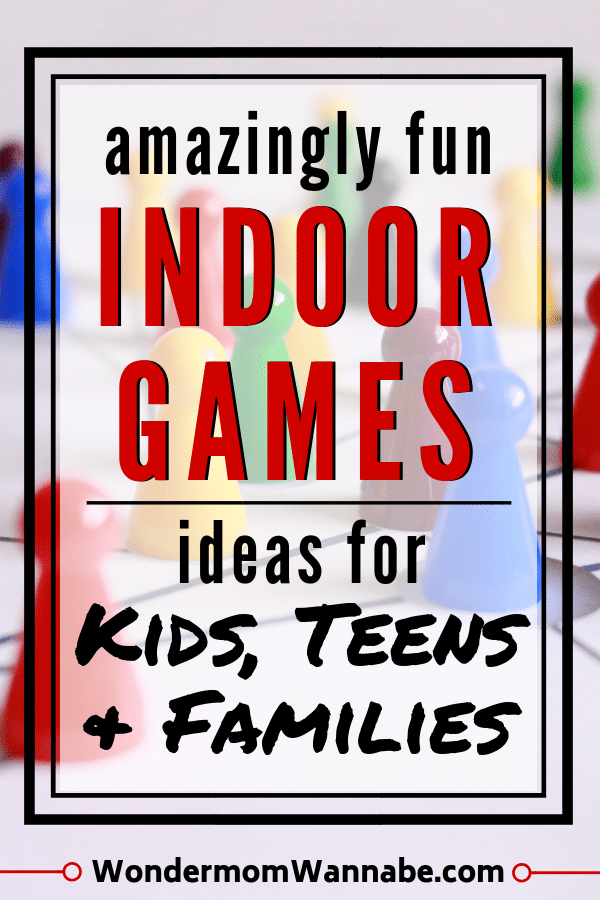 a board game in the background with title text overlay reading amazingly fun Indoor Games ideas for Kids, Teens & Families