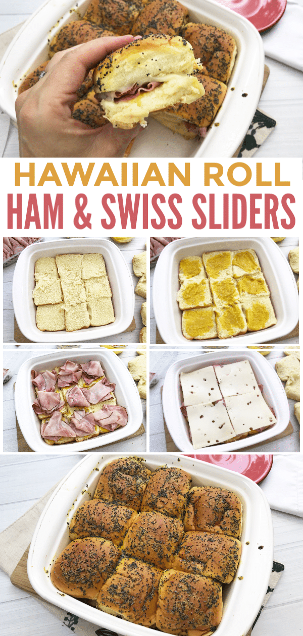 a collage of Hawaiian Ham and Swiss Sliders being assembles with title text reading Hawaiian Roll Ham & Swiss Sliders