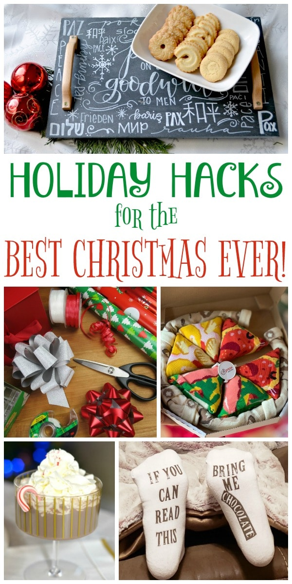 a collage of Christmas activities with title text reading Holiday Hacks for the Best Christmas Ever!