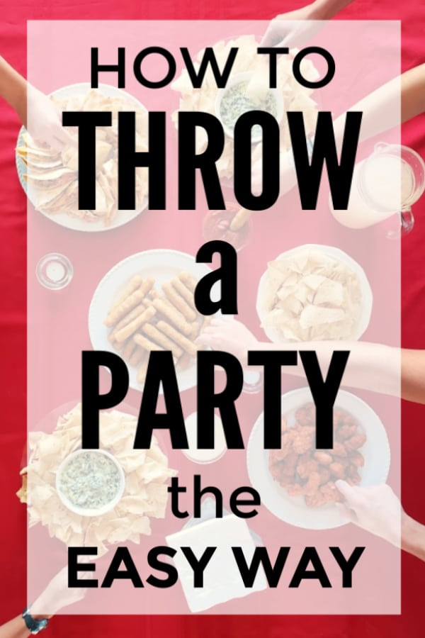 hands getting good out of bowls on a table with title text reading How To Throw a Party the Easy Way