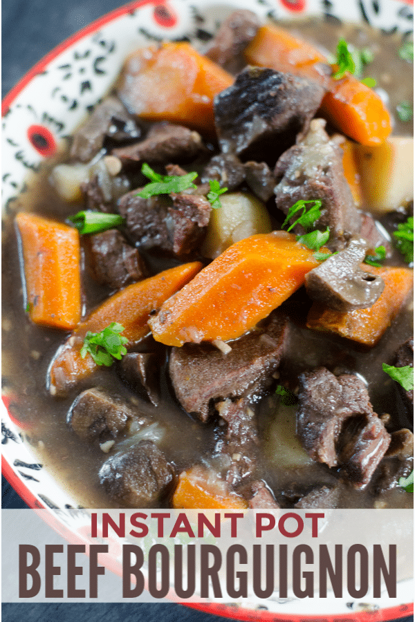 beef bourguignon in a bowl with title text reading Instant Pot Beef Bourguignon