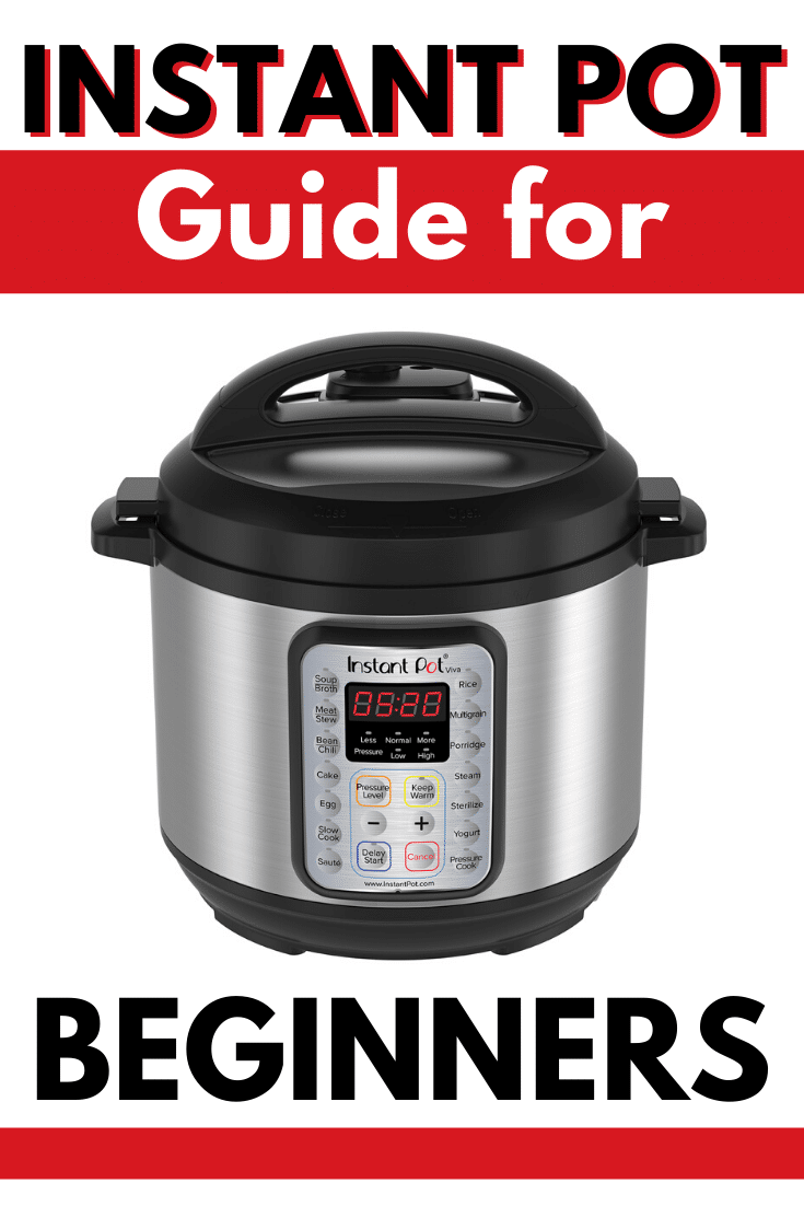 an instant pot in a white background with title text reading Instant Pot Guide for Beginners