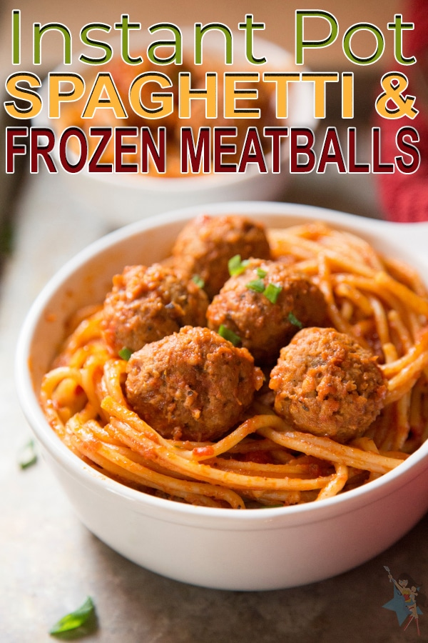Instant Pot Spaghetti and Frozen Meatballs