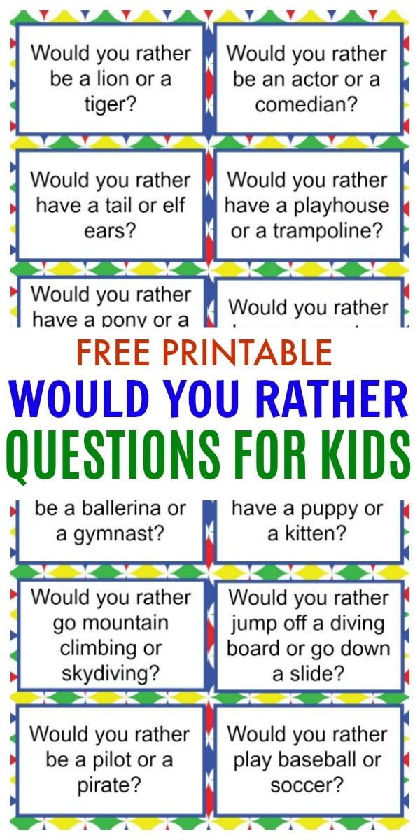 Would You Rather Questions for Kids printables with title text reading Free Printable Would You Rather Questions For Kids