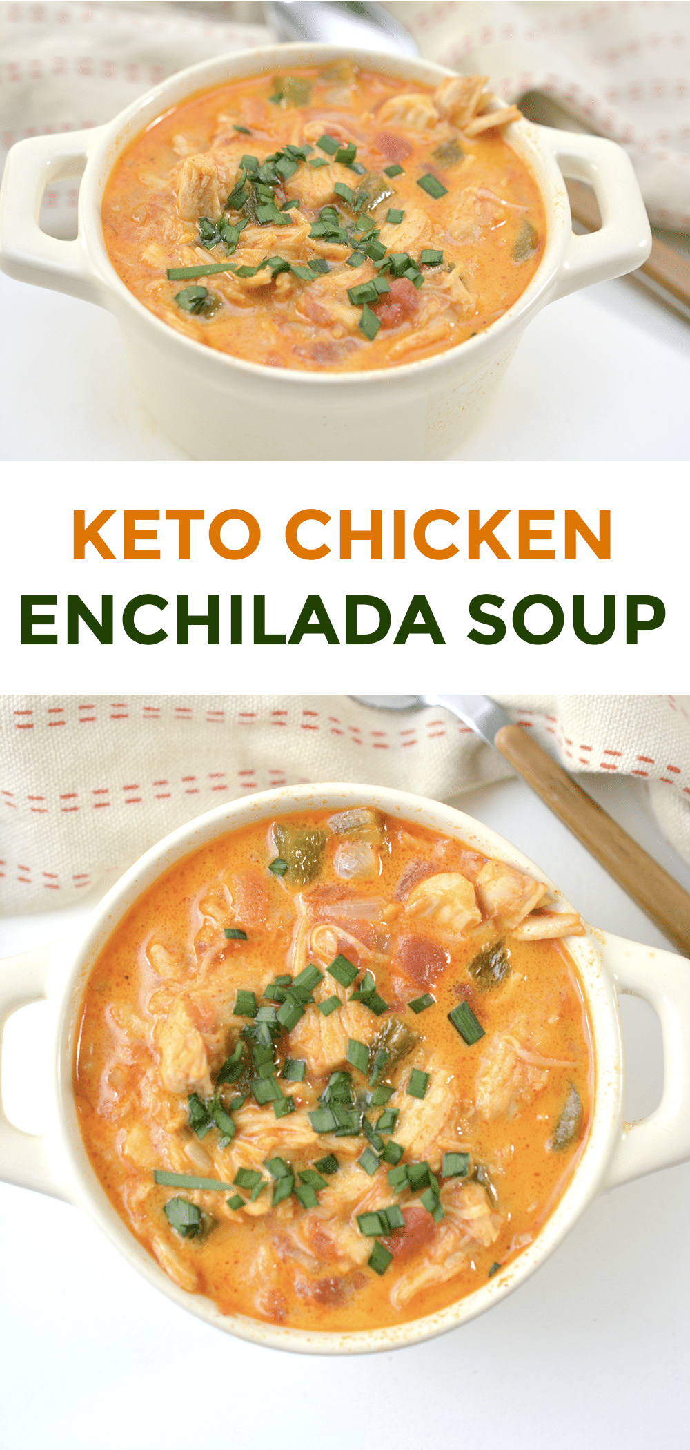 a collage of chicken enchilada soup in a white bowl on a white table with a spoon and cloth in the background with title text reading Keto Chicken Enchilada Soup