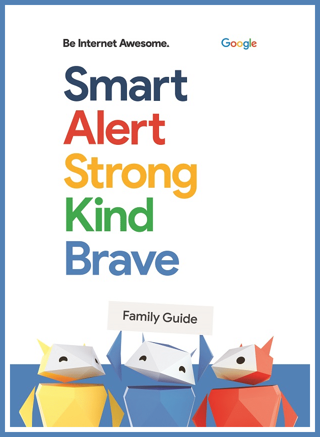 a graphic with text that reads Be Internet Awesome Smart Alert Strong Kind Brave