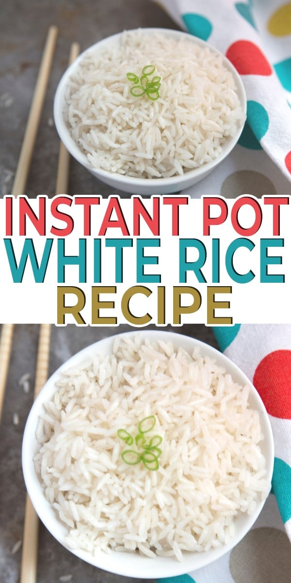 a collage of white rice in a bowl next to chopsticks with title text reading Instant Pot White Rice Recipe