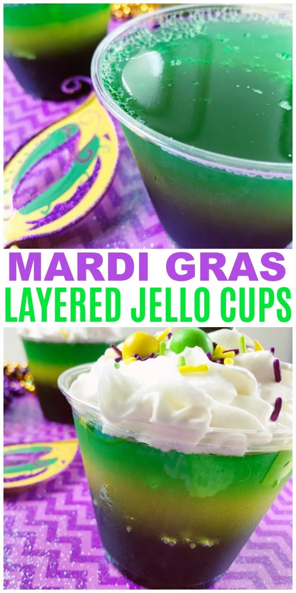 a collage of Mardi Gras Layered Jello in cups topped with whipped cream, sprinkles and skittles on purple paper with title text reading Mardi Gras Layered Jello Cups