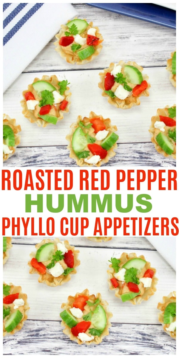 a collage of Roasted Red Pepper Hummus Phyllo Cup Appetizers with title text reading Roasted Red Pepper Hummus Phyllo Cup Appetizers