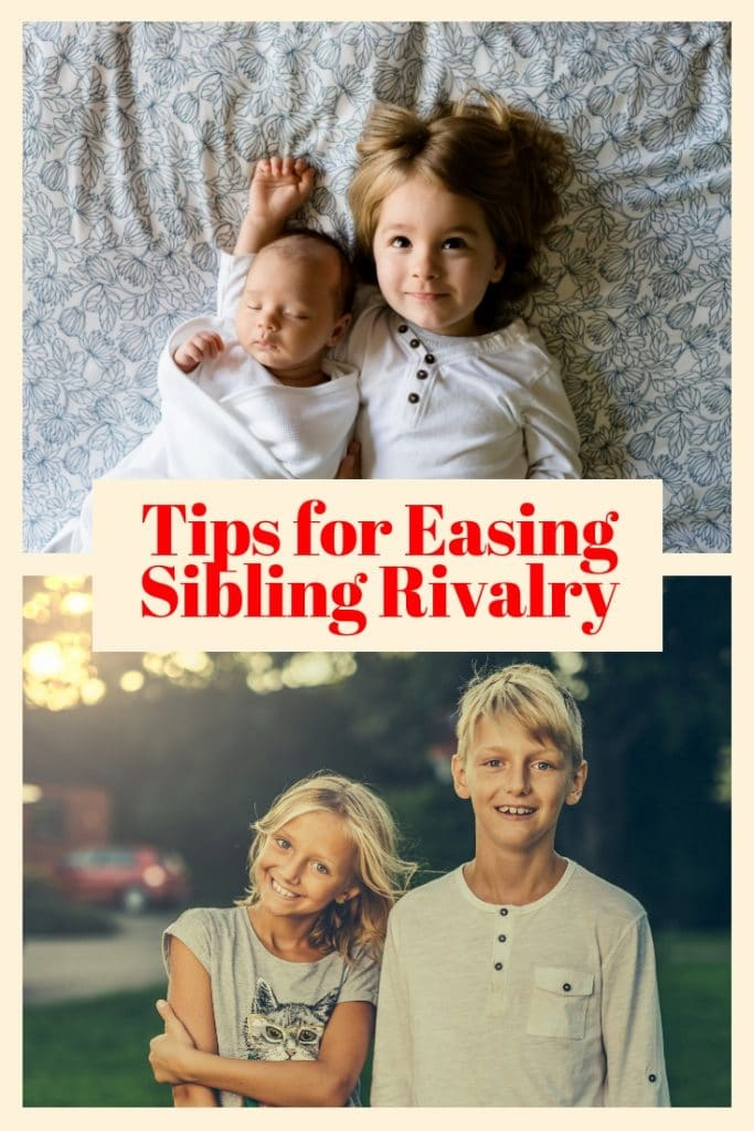 a baby and a girl laying on a bed, and a girl and a boy standing outside with title text in between the pictures reading Tips for Easing Sibling Rivalry