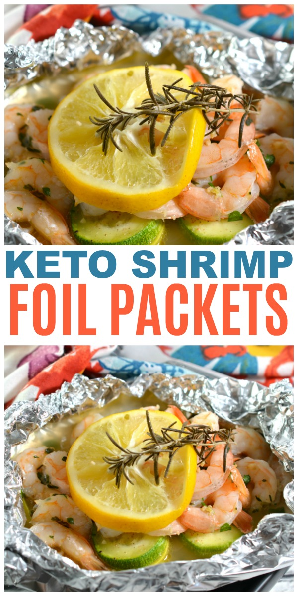 a collage of Keto Shrimp Foil Packets with title text reading Keto Shrimp Foil Packets