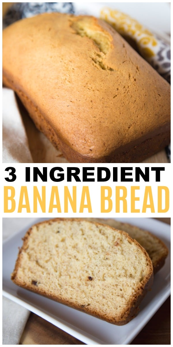 a collage of Banana Bread with title text reading 3 Ingredient Banana Bread