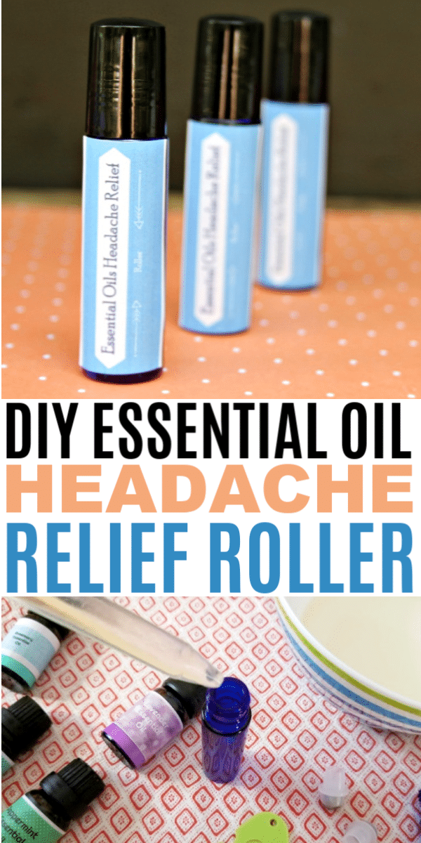 a collage of essential oil headache relief rollers with title text reading DIY Essential Oil Headache Relief Roller