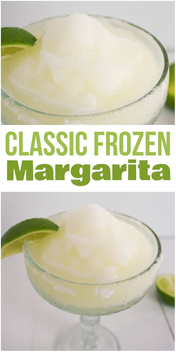 classic frozen margarita in a glass with a lemon wedge in it with title text reading Classic Frozen Margarita