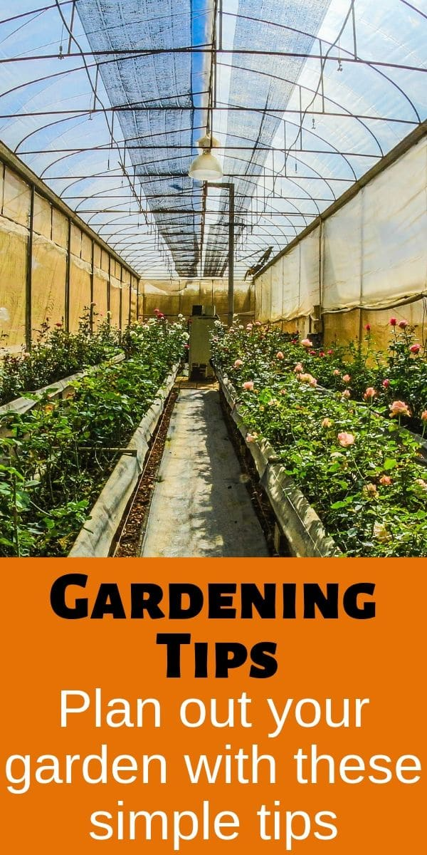 greenhouse plants with text gardening tips plan out your garden with these simple tips