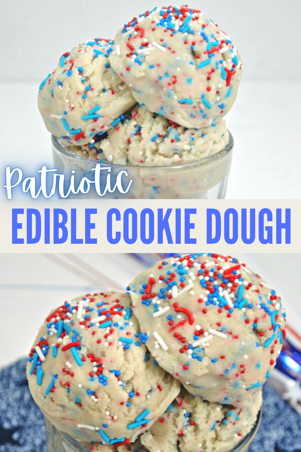 This Patriotic Edible Cookie Dough Recipe is simple to make and safe to eat! Perfect for those patriotic holidays like Memorial Day or 4th of July. #cookiedough #4thofJuly #patriotic via @wondermomwannab