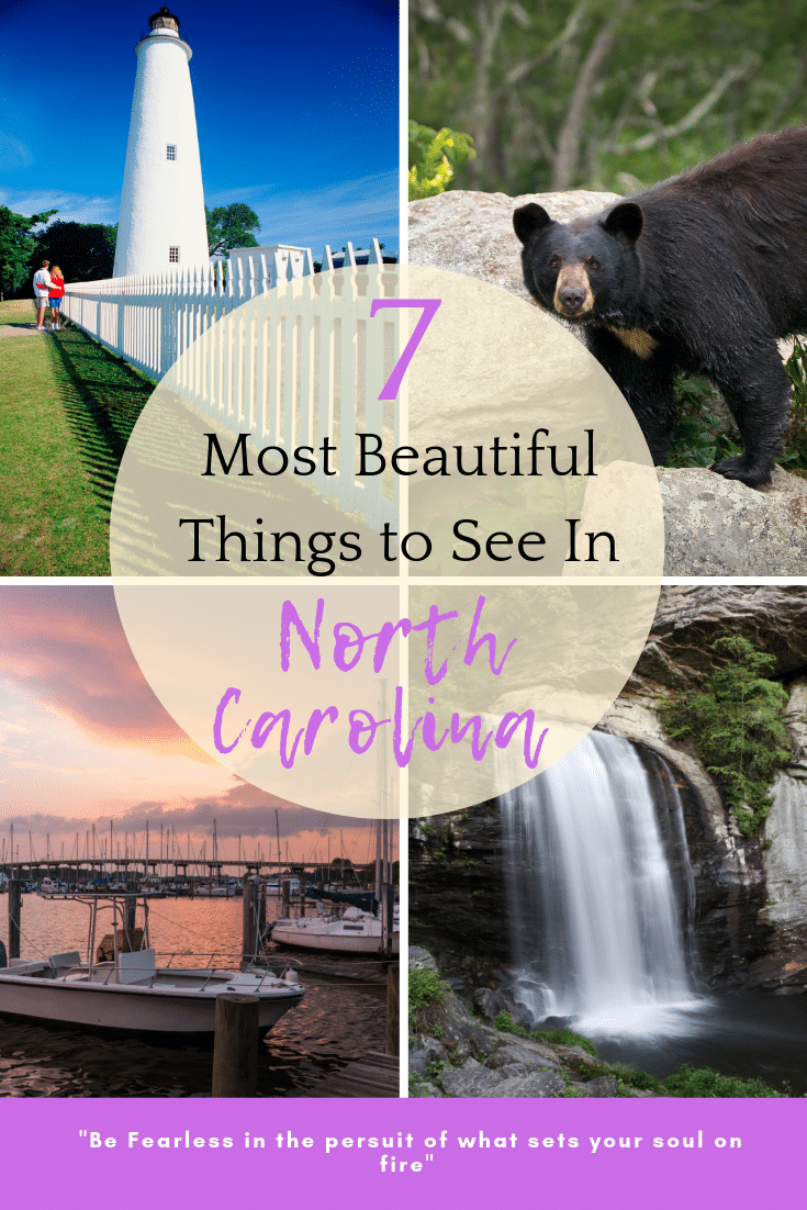 collage of places to see in North Carolina with title text 7 Most Beautiful Things to See in North Carolina