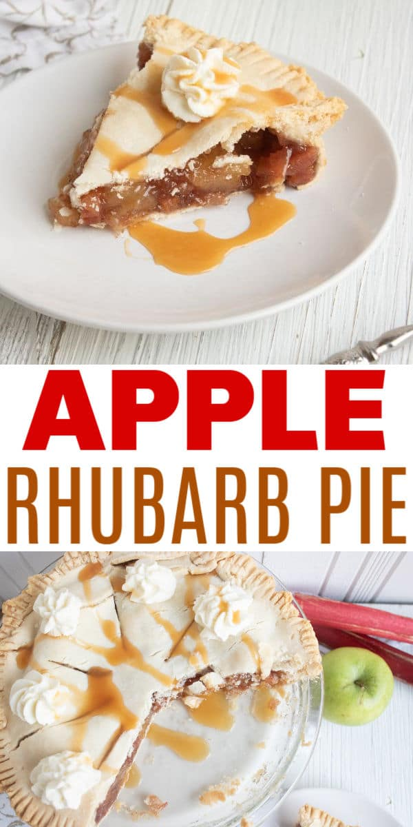 a collage of Apple and Rhubarb Pie with title text reading Apple Rhubarb Pie