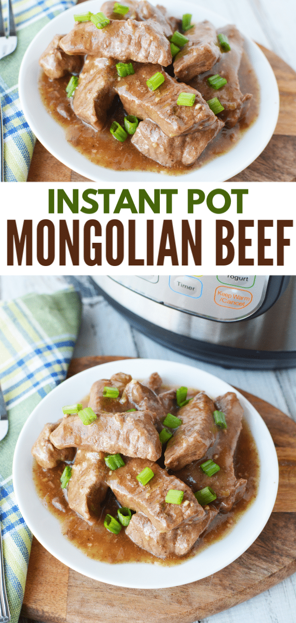 a collage of mongolian beef on a white plate with title text reading Instant Pot Mongolian Beef